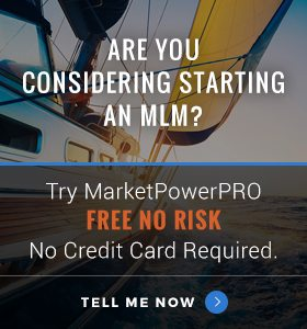 Are You Considering Starting an MLM? Try MarketPowerPRO FREE with no risk, no commitment, no credit card